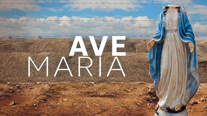 Ave Maria on Netflix UK