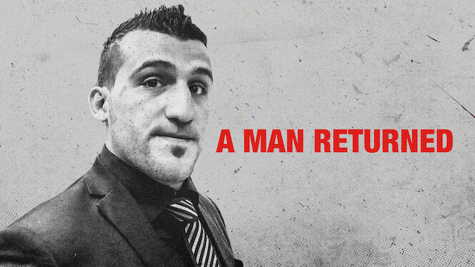 A Man Returned on Netflix UK